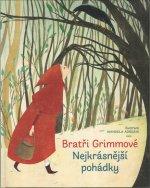 Bratři Grimmové Nejkrásnější pohádky