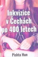 Inkvizice v Čechách po 400 letech