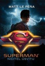 Superman Ničitel úsvitu