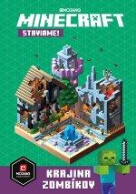 Minecraft Staviame! Krajina zombíkov