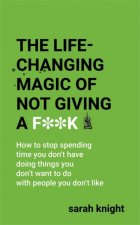 Life-Changing Magic of Not Giving a F**k