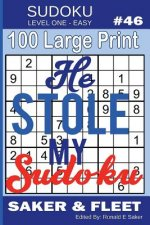 Sudoku Level One Easy #46: 100 Large Print Puzzles - Mind Twisters for Novices and Beginners Fun and Relaxation