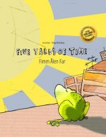 Five Yards of Time/Fimm Alen Far