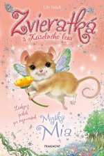 Zvieratká z Kúzelného lesa Myška Mia