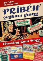 Příběh žvýkací gumy