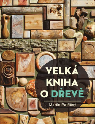 Velká kniha o dřevě