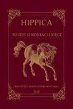 Hippica To iest o koniach xięgi