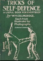 Tricks of Self-Defence, A Useful Book for Everybody  (Collector's Edition)