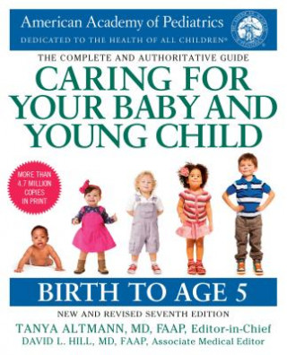 Caring for Your Baby and Young Child, 7th Edition