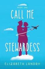 Call Me Stewardess