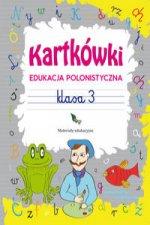 Kartkówki. Edukacja polonistyczna. Klasa 3