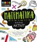 Kniha aktivít Matematika