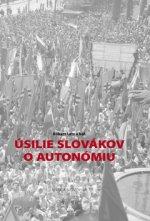 Úsilie Slovákov o autonómiu