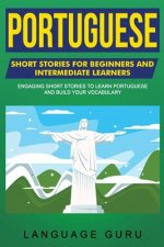 Portuguese Short Stories for Beginners and Intermediate Learners