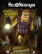 Grave Mistakes (Hello Neighbour #5)
