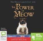 Dalai Lama's Cat and the Power of Meow