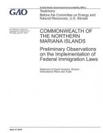 Commonwealth of the Northern Mariana Islands: Preliminary Observations on the Implementation of Federal Immigration Laws