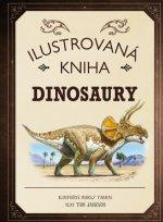 Ilustrovaná kniha Dinosaury