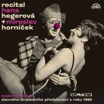 Recital Hana Hegerová + Miroslav Horníček