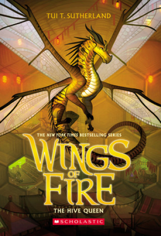 Hive Queen (Wings of Fire, Book 12)