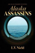 Alaska Assassins: An Olive Reader Mystery