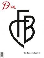 Du894 - das Kulturmagazin. Basel und der Fussball