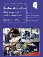 Berufsschulwörterbuch für Transport, Lager und Logistik, Deutsch-Persisch
