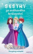 Sestry ze sněhového království Kouzelný vodopád