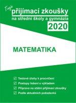Tvoje přijímací zkoušky 2020 na střední školy a gymnázia: Matematika