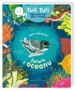 Żółwik z oceanu Tuli Tuli opowiada kto gdzie mieszka