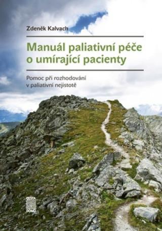 Manuál paliativní péče o umírající pacienty