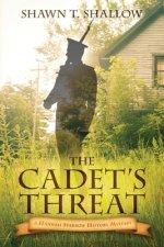 The Cadet's Threat: A Hannah Sparrow History Mystery