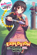 Konosuba: An Explosion on This Wonderful World!, Vol. 2 (light novel)