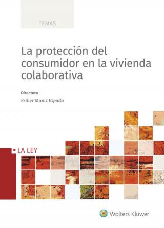 LA PROTECCIÓN DEL CONSUMIDOR EN LA VIVIENDA COLABORATIVA