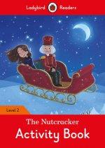 Nutcracker Activity Book - Ladybird Readers Level 2