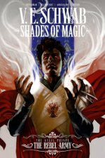 Shades of Magic: The Steel Prince: The Rebel Army