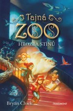 Tajná zoo Hrozba stínů