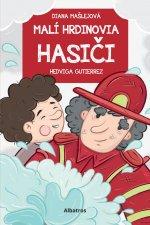 Malí hrdinovia Hasiči