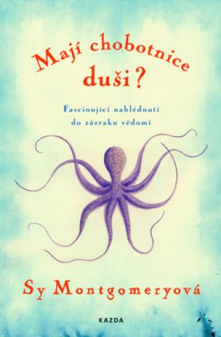 Mají chobotnice duši?
