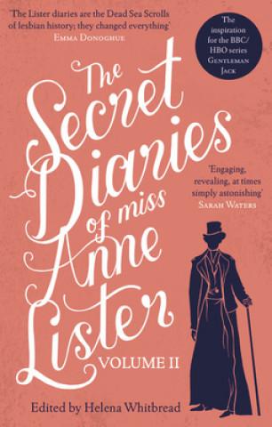 Secret Diaries of Miss Anne Lister - Vol.2