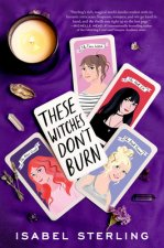 These Witches Don't Burn