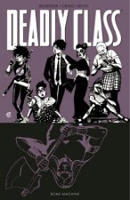 Deadly Class Volume 9: Bone Machine