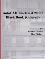 AutoCAD Electrical 2020 Black Book (Colored)