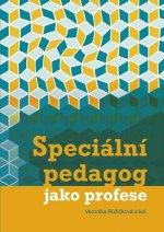 Speciální pedagog jako profese