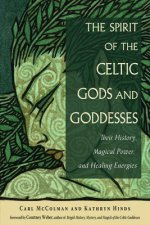 Spirit of the Celtic Gods and Goddesses