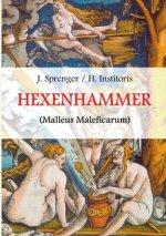 Malleus Maleficarum, das ist