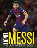 Lionel Messi: The Ultimate Fan Book
