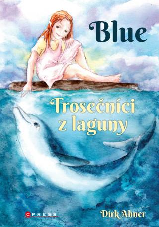 Blue Trosečníci z laguny