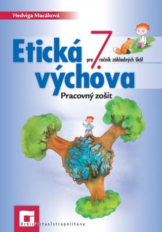 Etická výchova 7 - Pracovný zošit