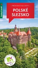 Průvodce na cesty Polské Slezsko